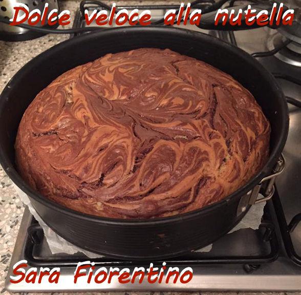 Dolce veloce alla nutella - Sara fiorentino mod