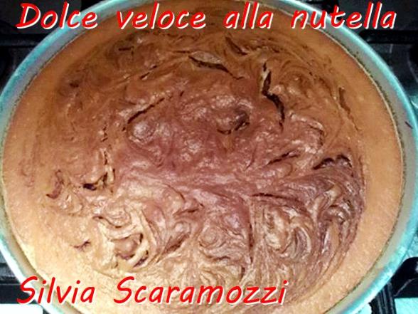Dolce veloce alla nutella - Silvia Scaramozzi mod