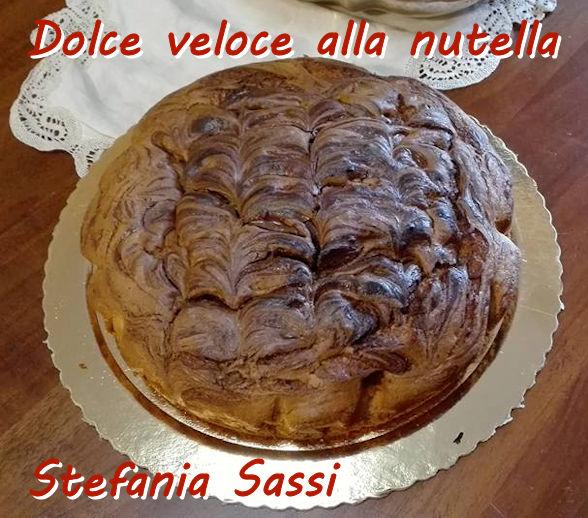 Dolce veloce alla nutella - Stefania Sassi mod