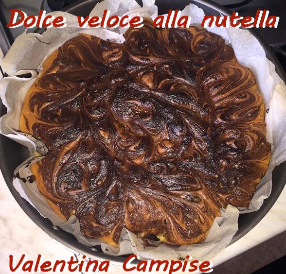 Dolce veloce alla nutella Valentina Campise mod