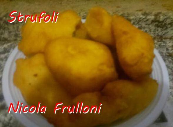 Strufoli - Nicola Frulloni Mod