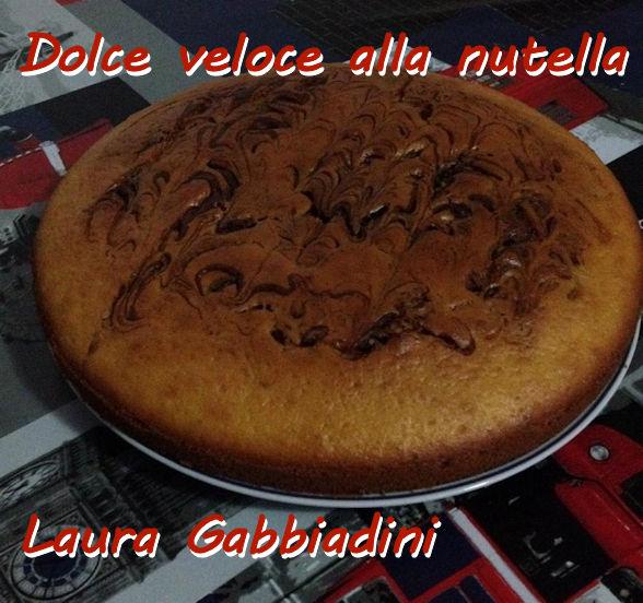Torta veloce alla nutella Laura Gabbiadini mod