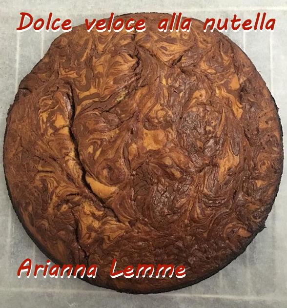 dolce veloce alla nutella - Arianna Lemme mod