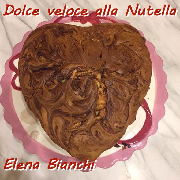 dolce veloce alla nutella Elena Bianchi mod