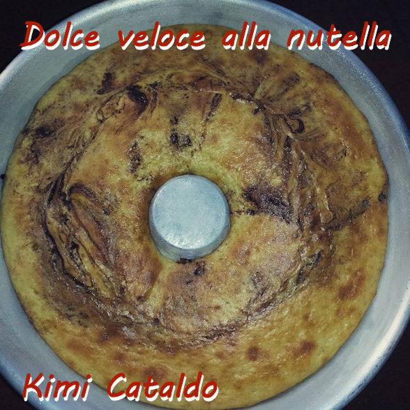 dolce veloce alla nutella - Kimi Cataldo mod