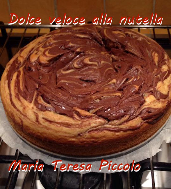 dolce veloce alla nutella - Maria Teresa Piccolo mod