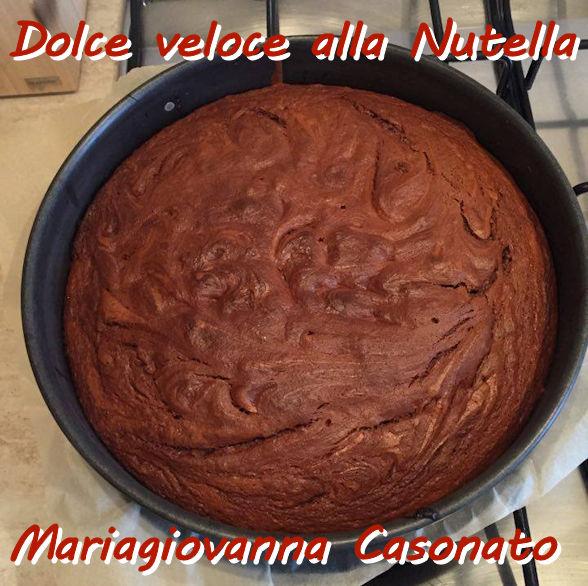 dolce veloce alla nutella Mariagiovanna Casonato mod