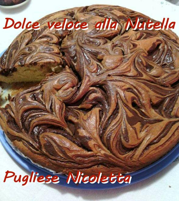 dolce veloce alla nutella Pugliese Nicoletta mod