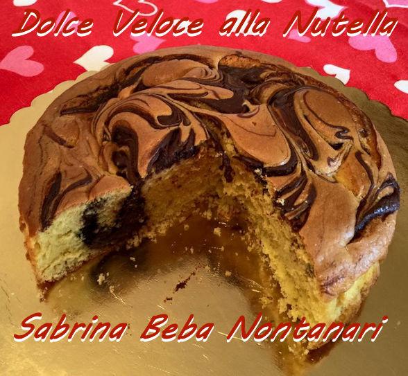 dolce veloce alla nutella Sabrina Beba Nontanari mod