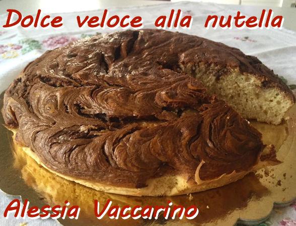 Dolce veloce alla nutella Alessia Vaccarino mod