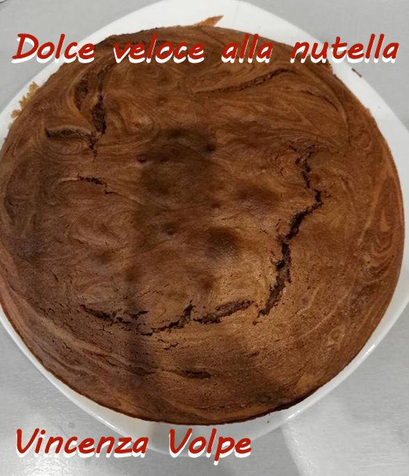 Dolce veloce alla nutella Vincenza Volpe mod