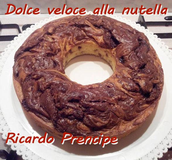 Dolce veloce alla nutella Ricardo Prencipe mod