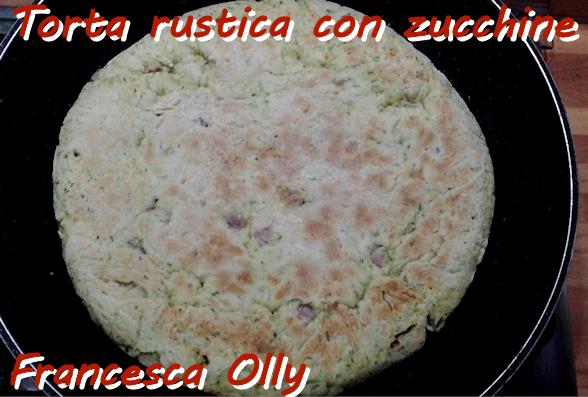 Torta rustica con zucchine Francesca Olly 1- mod