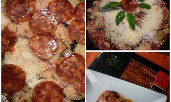 Parmigiana di melanzane con un tocco in più …Chorizo Loncheado Iberico Bellota