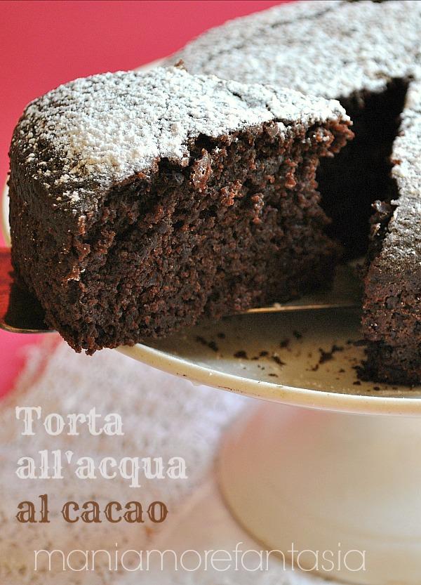 Torta Al Cioccolato Con Acqua.Torta All Acqua Al Cacao Senza Uova Latte E Burro Soffice E Golosa