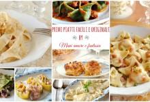 Primi piatti facili e originali per le feste
