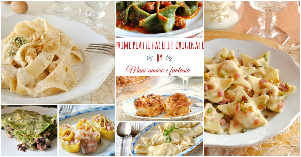 Primi piatti facili e originali per le feste pranzo di for Ricette originali