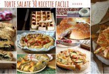 TORTE SALATE, 30 RICETTE FACILI E GOLOSE E 3 IMPASTI BASE