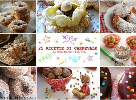 25 RICETTE DI CARNEVALE DA NON PERDERE!