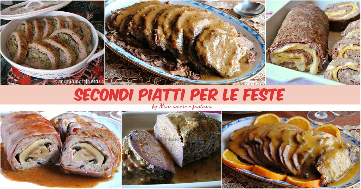 Secondi piatti per le feste al forno e non da preparare - Secondi piatti da cucinare in anticipo ...