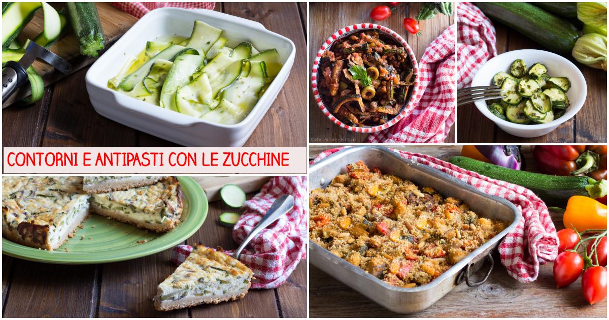 contorni e antipasti con le zucchine
