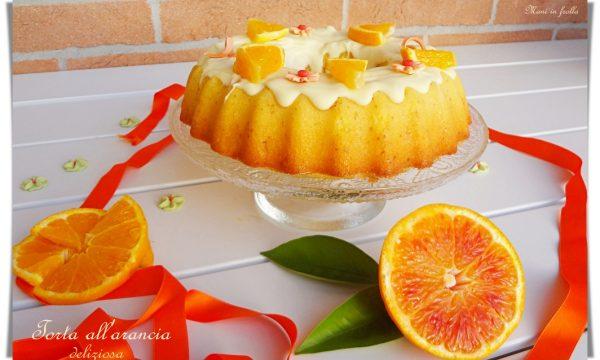 Torta all'arancia deliziosa