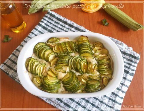 Zucchine a rondelle sottili con besciamella