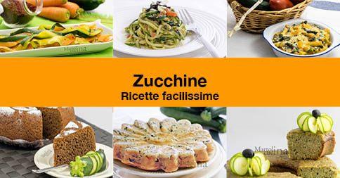 Ricette con zucchine, dall'antipasto al dolce