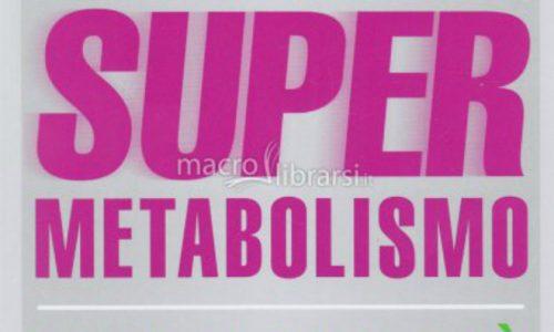 La Dieta del Super Metabolismo – dieta creata dalla Dott. Haylie Pomroy