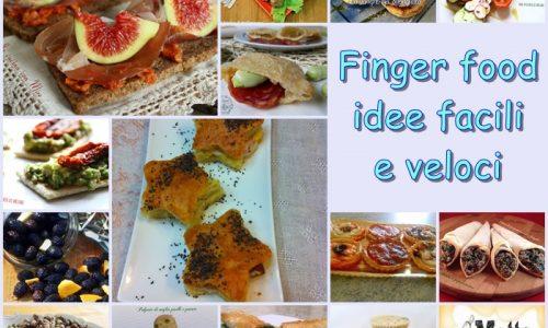 Finger food – idee facili e veloci per aperitivi e buffet