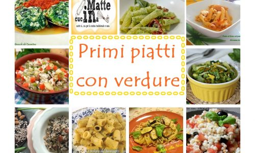 Primi piatti con verdure