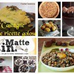 Castagne – tante ricette golose