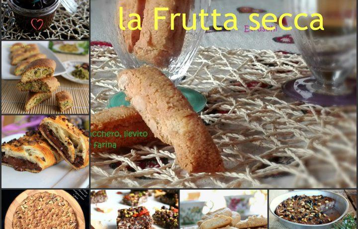 Dolci con la frutta secca – Raccolta ricette