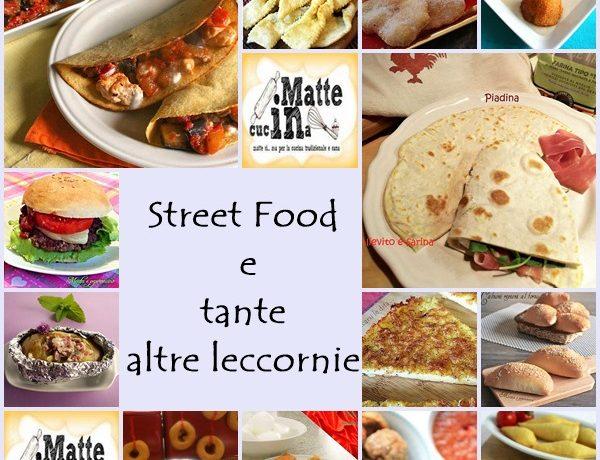 Street Food e tante altre leccornie