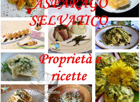 Asparago Selvatico _ proprietà e ricette