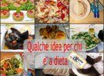 Ricette per la dieta - idee menù