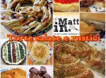 Torte salate e rustici,  quante belle idee...