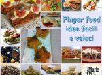 Finger food - idee facili e veloci per aperitivi e buffet