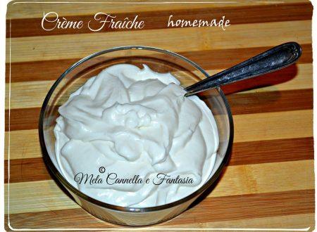 Crème Fraîche fatta in casa (homemade)