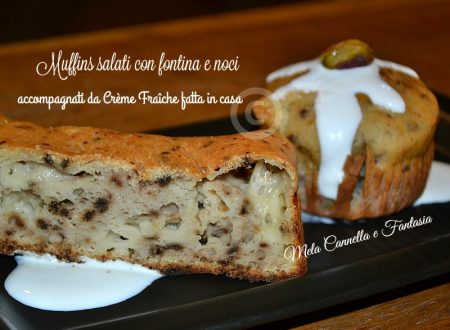 Muffins salati con Fontina e noci, accompagnati da Crème Fraîche fatta in casa