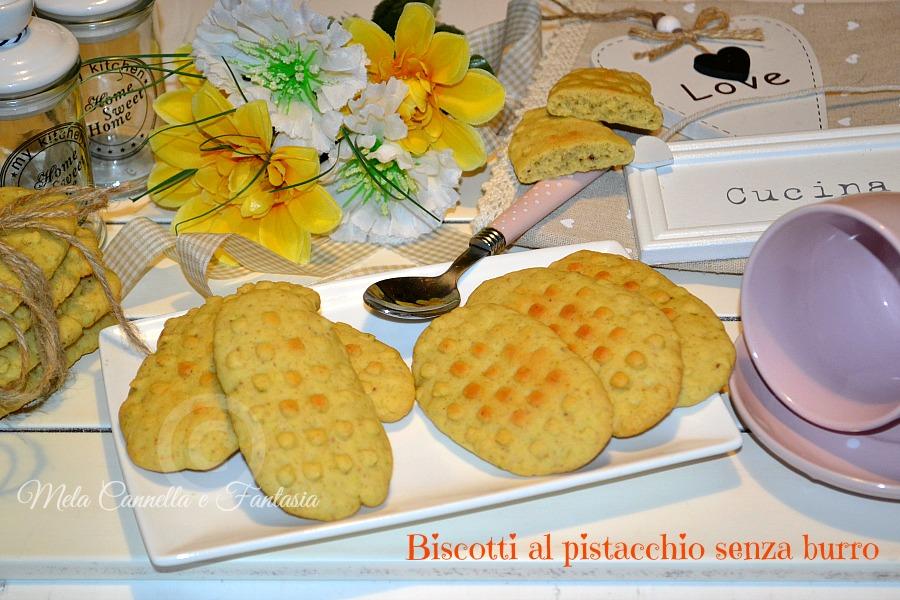 Biscotti al pistacchio semi integrali, ricetta senza burro