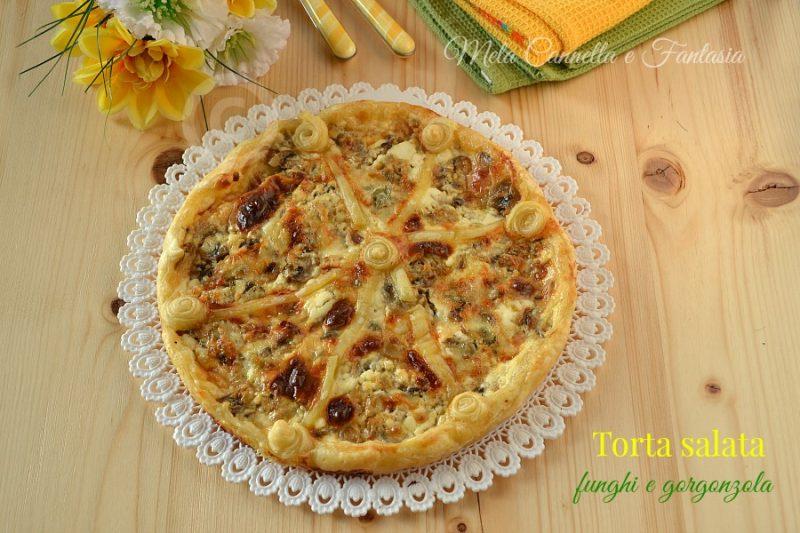 Torta salata funghi e gorgonzola – ricetta veloce con pasta sfoglia