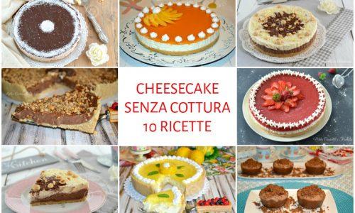 Cheesecake per tutti! 10 ricette facili e senza cottura