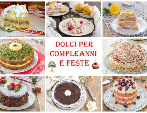 Dolci per compleanni e feste – ricette golose e facili da fare