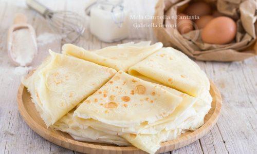 Crepes ricetta base per preparazioni dolci e salate