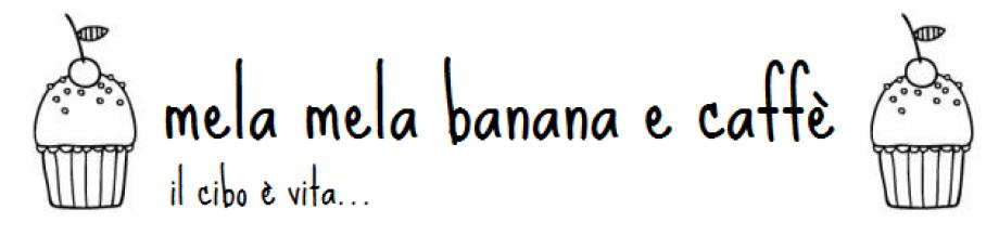 mela mela banana e caffè