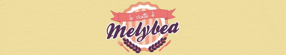 Le ricette di Melybea