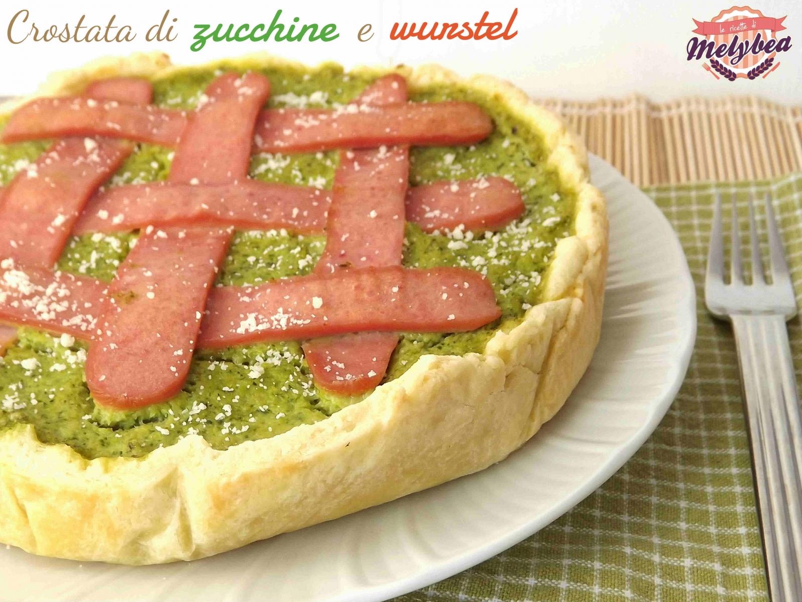 Crostata di zucchine e wurstel le ricette di melybea for Cucinare wurstel