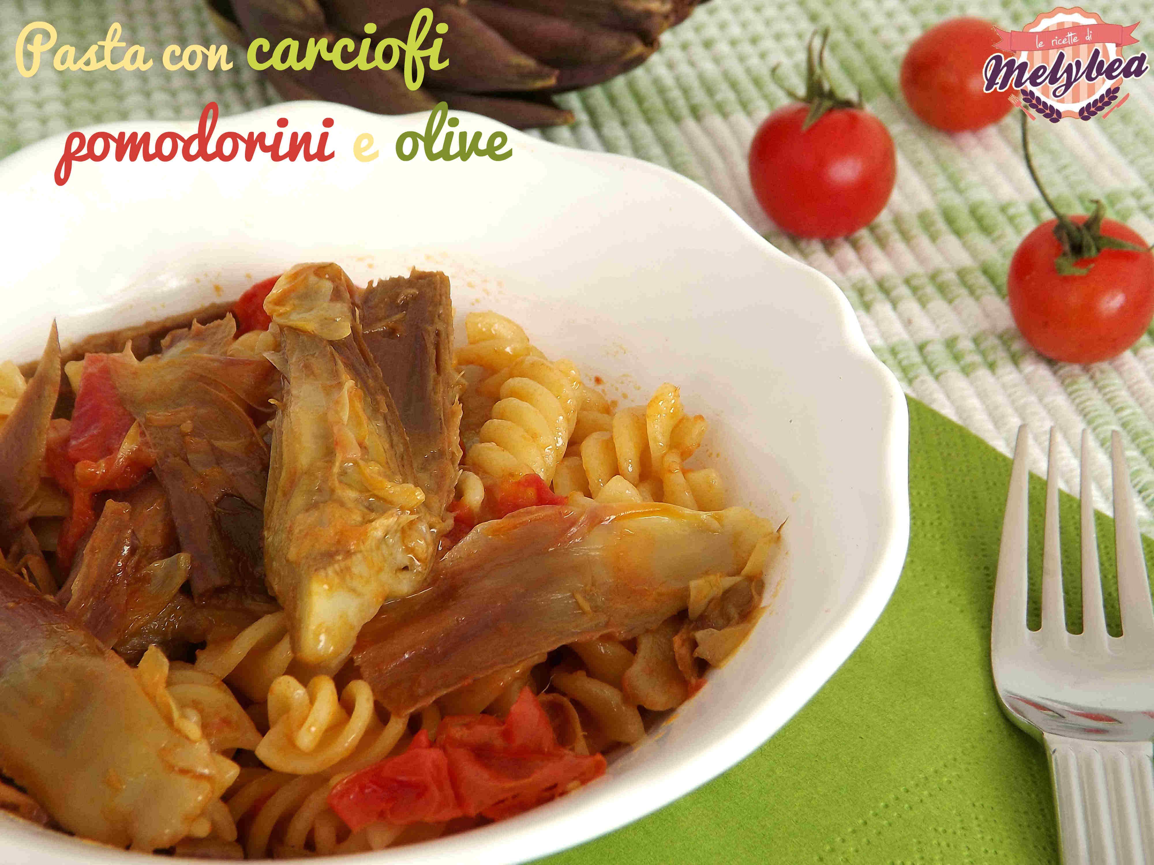 pasta con carciofi, pomodorini e olive