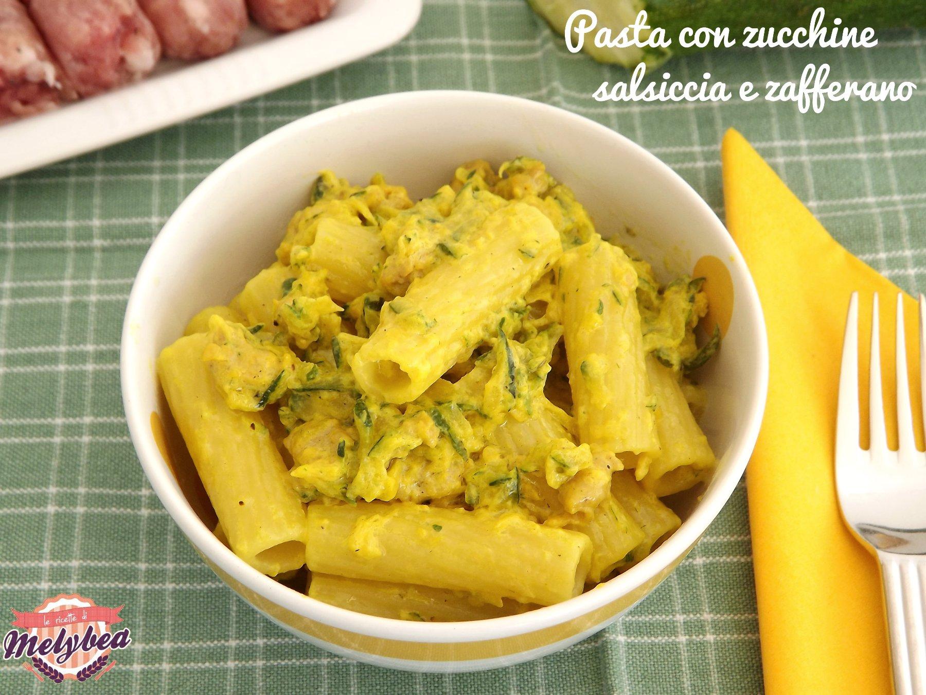 pasta con zucchine salsiccia e zafferano
